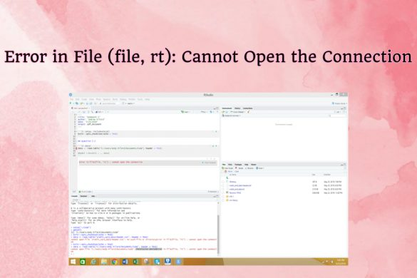 error in file file rt cannot open the connection